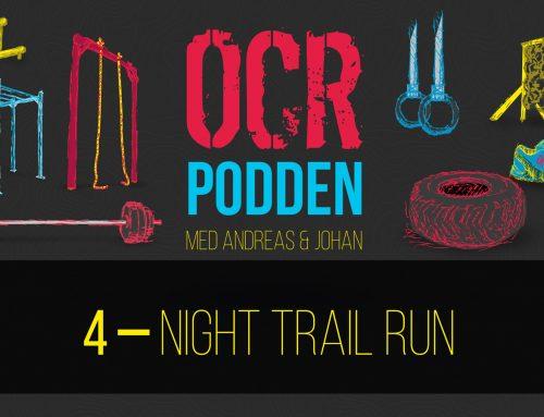 OCR-podden – Avsnitt 4 – Night Trail Run