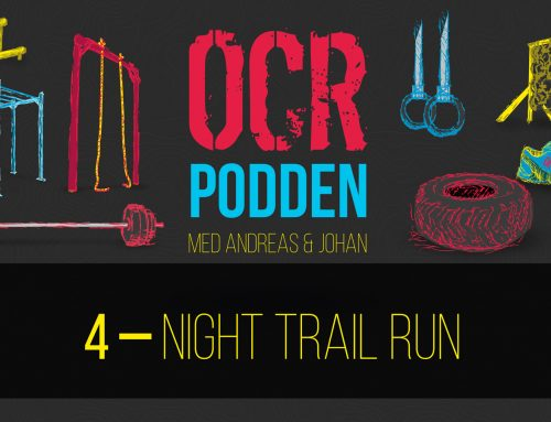 OCR-podden – Avsnitt 4 – Night Trail Run